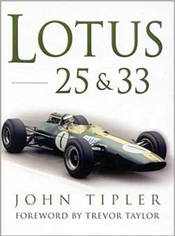 Lotus 25 & 33 - By John Tipler