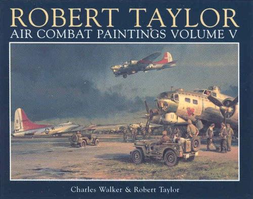 Robert Taylor Vol 5 USAAF Cover