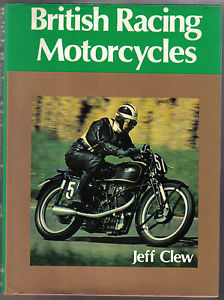 British Racing Motorcycles-Jeff Clew