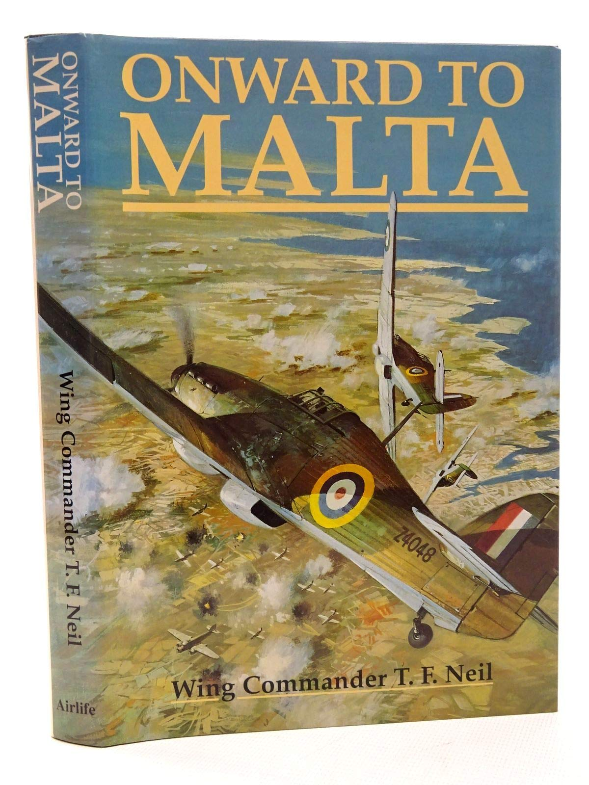 Onward To Malta-Tom Neil