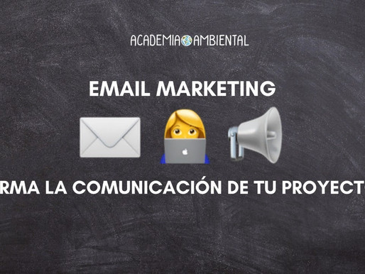 Email Marketing: Arma la comunicación de tu proyecto