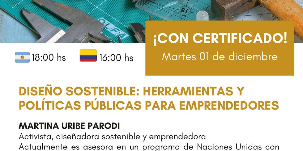 Diseño sostenible: herramientas y políticas públicas para emprendedores