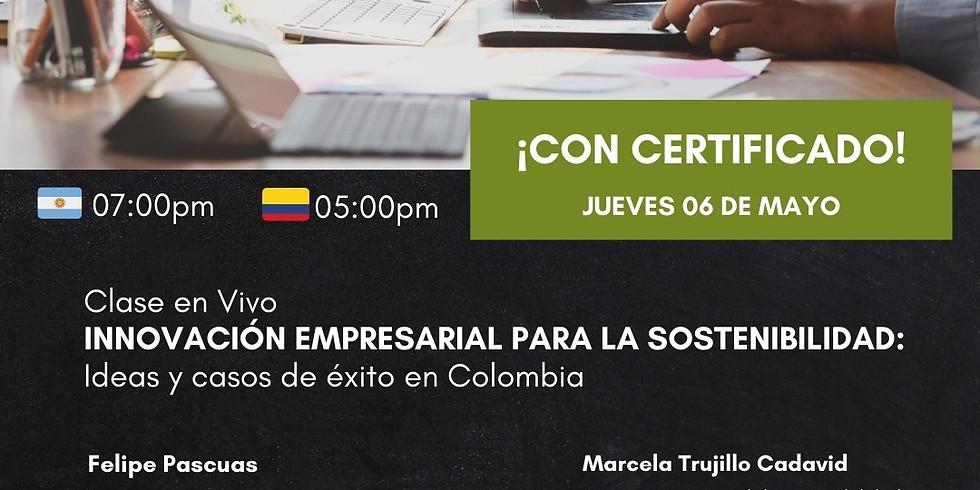 👑 Innovación empresarial para la sostenibilidad: Ideas y casos de éxito en Colombia