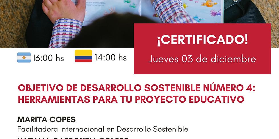 Objetivo de Desarrollo Sostenible número 4 herramientas para tu proyecto educativo