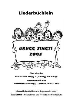 Brugg singt 2005 Liederbuch.jpg