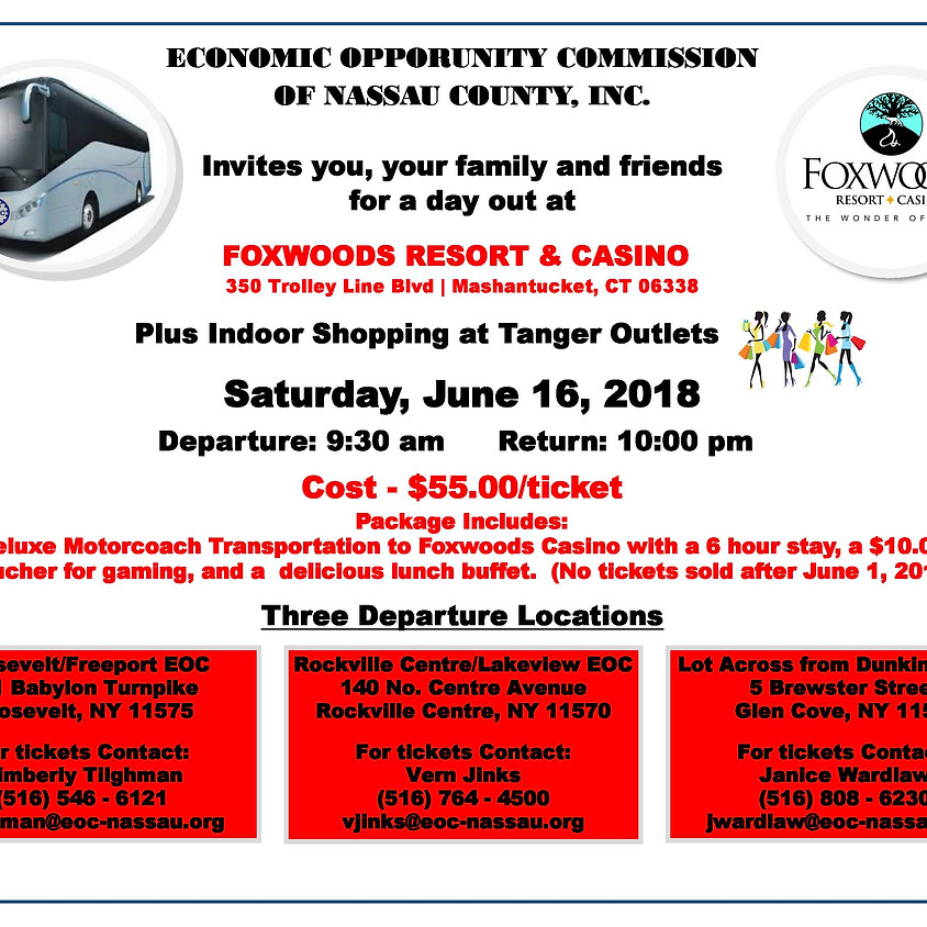 EOC Bus Trip to FoxWoods Resort & Casino / Tanger Outlets