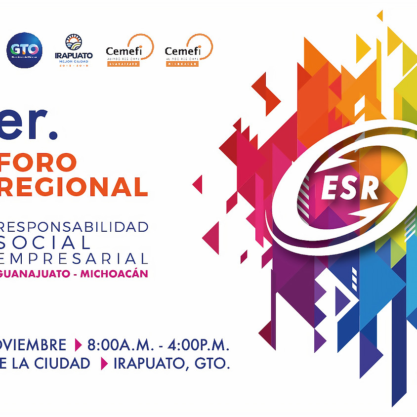 1ER. FORO REGIONAL RESPONSABILIDAD SOCIAL EMPRESARIAL (Empresas ESR Michoacán)
