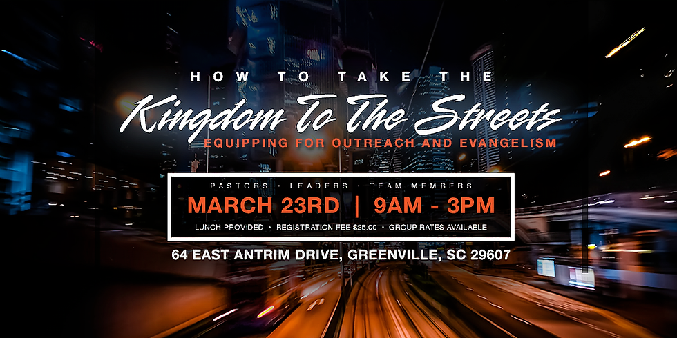 How To Take The Kingdom To The Streets