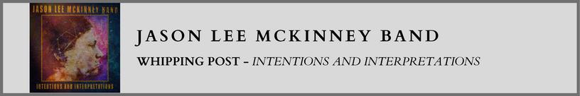 Jason Lee McKinney - Intentions and Inte
