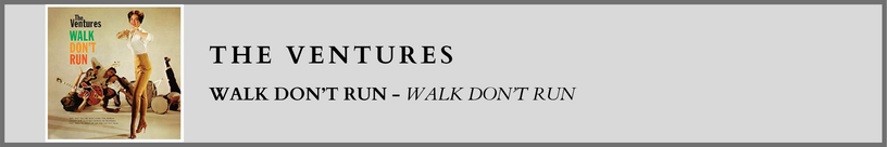 The Ventures - Walk Don't Run.png