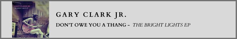 Gary Clark - Don't Owe.png