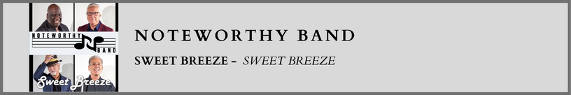 Noteworthy Band - Sweet Breeze.png