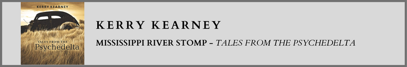 Kerry Kearney - Mississippi River Stomp
