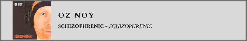 Oz Noy - Schizophrenic.png
