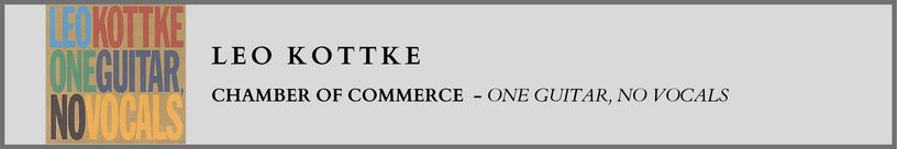 Leo Kottke - Chamber of Commerce.png
