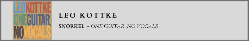 Leo Kottke - Snorkel.png