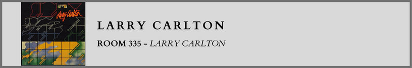 Larry Carlton - Room 335.png