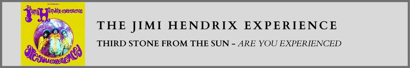 Jimi Hendrix - Third Stone From The Sun.