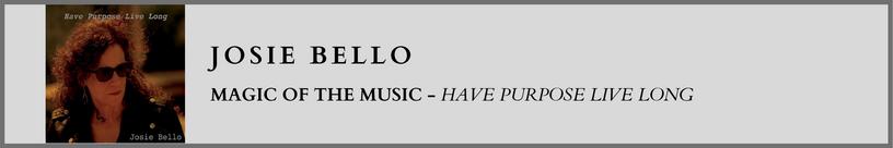 Josie Bello - Magic of the Music