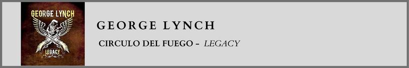 George Lynch - Circulo del Fuego.png