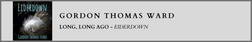 Gordon Thomas Ward - Long, Long Ago