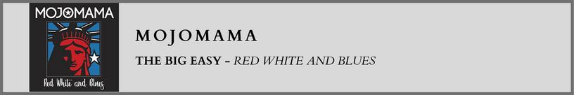 Mojomama - The Big Easy