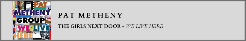 Pat Metheny -The Girls Next Door.png