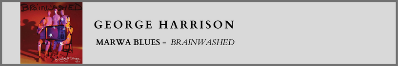 George Harrison - Marwa Blues