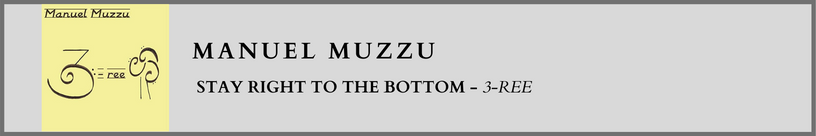 Manuel Muzzu- Stay Right to the Bottom