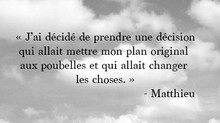 Témoignage de Matthieu