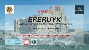 ROCHEMP webinar on ERERUYK A Major Archaeological Site, High Place of Christian Armenia