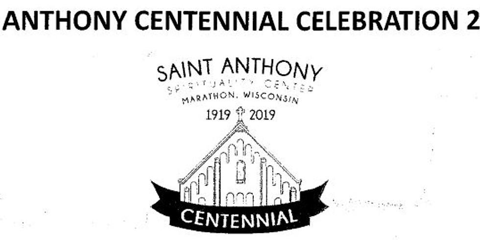 St Anthony Centennial Celebration 2019