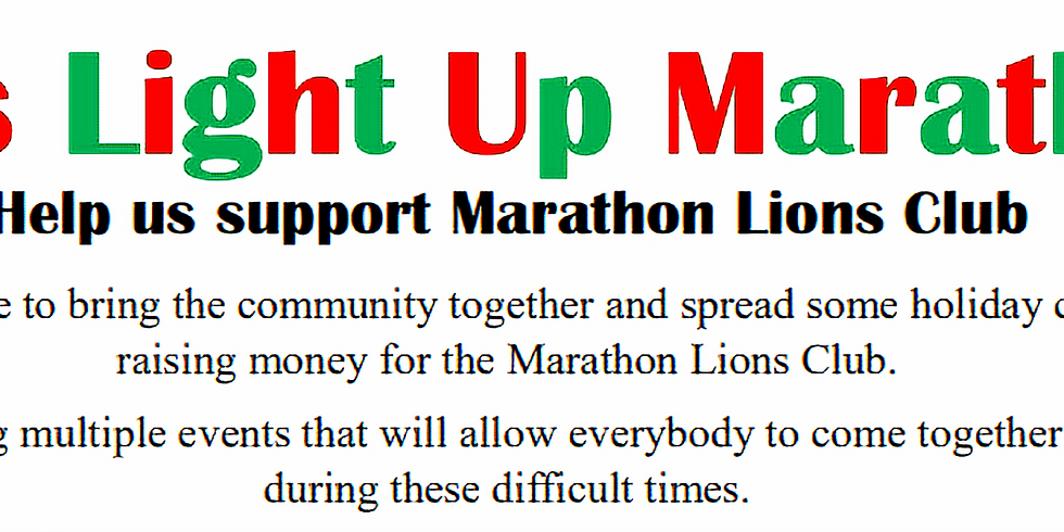 Lets Light Up Marathon - Support Marathon Lions Club