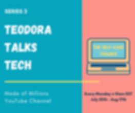 TEODORA TALKS TECH Series 3 Post.png
