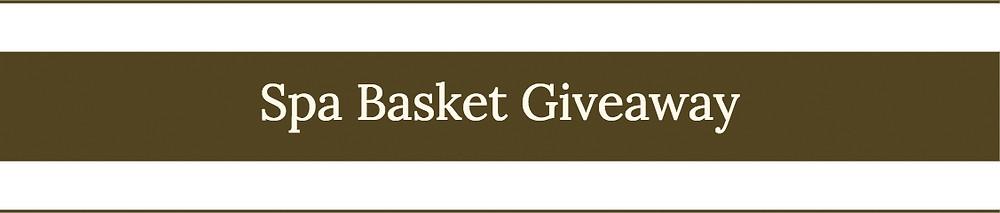 Spa Basket Giveaway