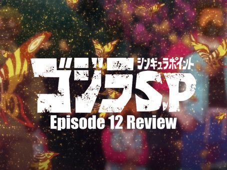 Godzilla: Singular Point Episode 12 Review
