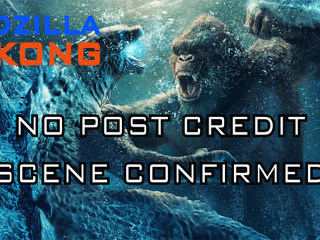 There Will Be No Post Credit Scene In Godzilla vs Kong