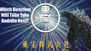 Which Direction Will Toho Take Godzilla Next?