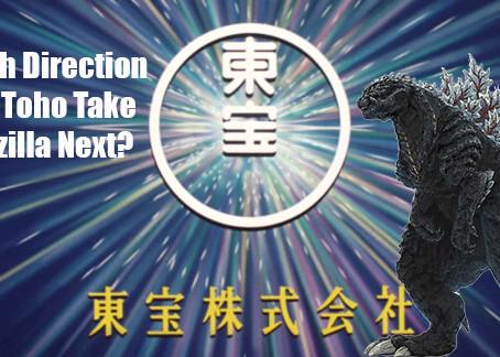 Which Direction Will Toho Take Godzilla Next?