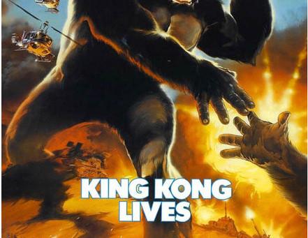Kong-athon: KING KONG LIVES (1986)