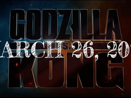 Godzilla vs Kong Moved Up To March