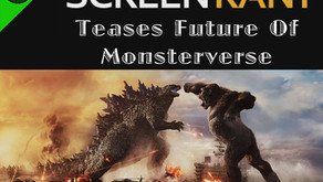 Screen Rant Teases Future Of Monsterverse