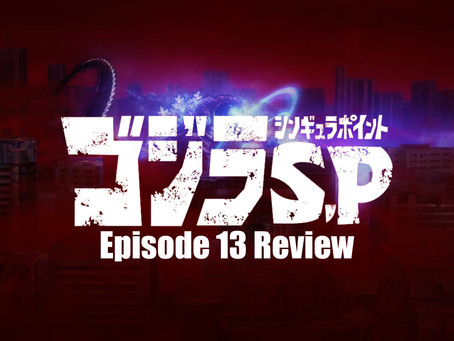 Godzilla: Singular Point Episode 13 Review