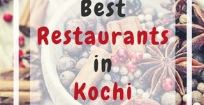 Best Restaurants in Kochi you should not miss