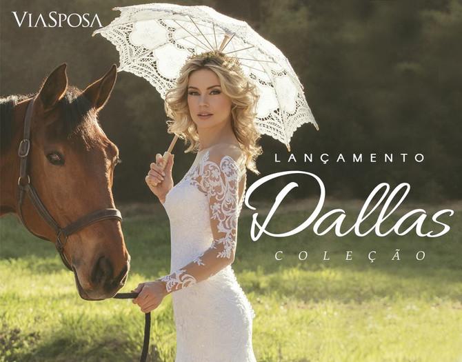 Coleção Dallas Via Sposa 2017