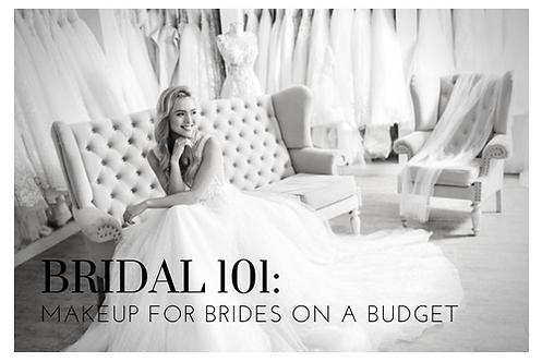 BRIDAL 101: MAKEUP FOR BRIDES ON A BUDGET