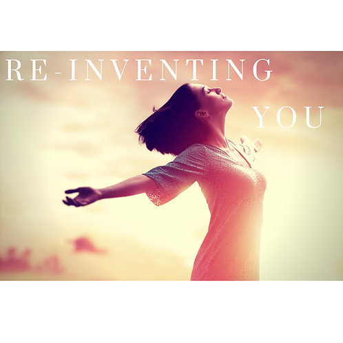 RE-INVENTING YOU