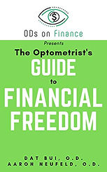 The Optometrist's Guide to Financial Fre