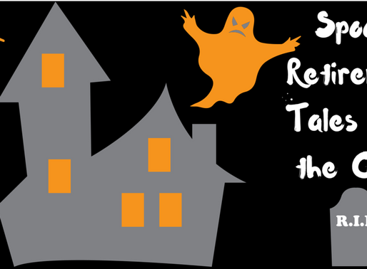Spooky Retirement Tales from the Crypt