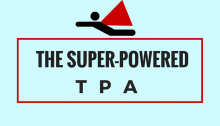 7 TPA Super Powers to the Rescue